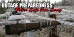 This weekend may bring another ice storm and outages. Prepare now.