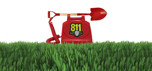 811 - Call before you dig!